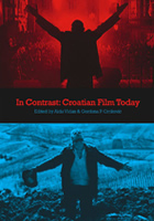 IN CONTRAST: CROATIAN FILM TODAY